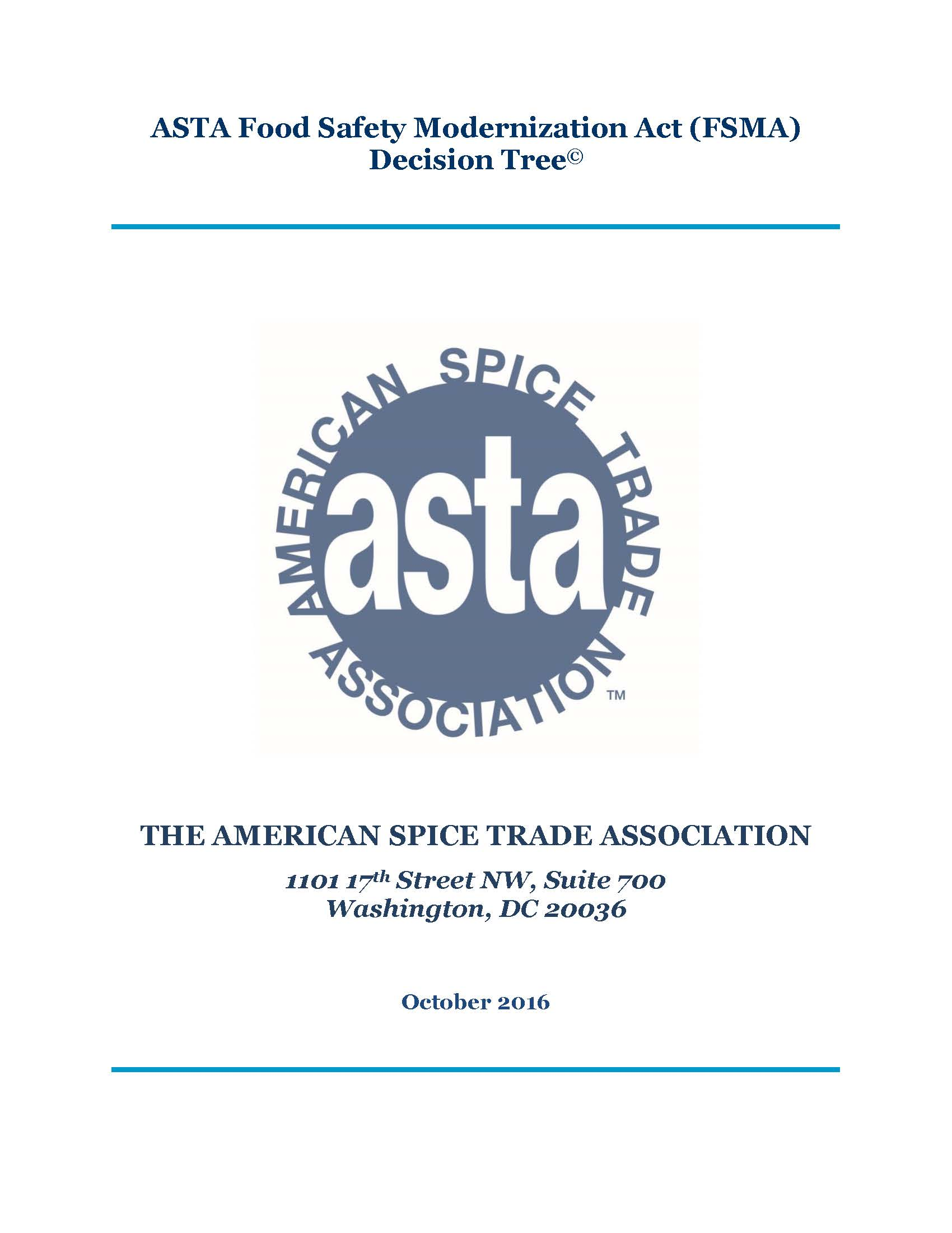 ASTA FSMA Decision Tree | ASTA: The Voice of the U S  Spice